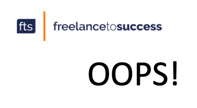 Freelancer Mistakes We've All (maybe just me) Made