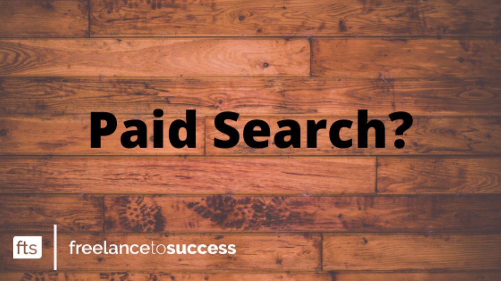 Things to consider when using Paid Search marketing.