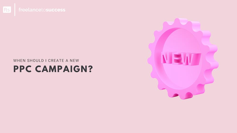 New PPC campaigns