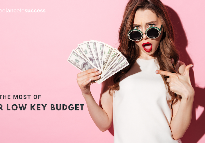 Make The most of your low key budget (2)